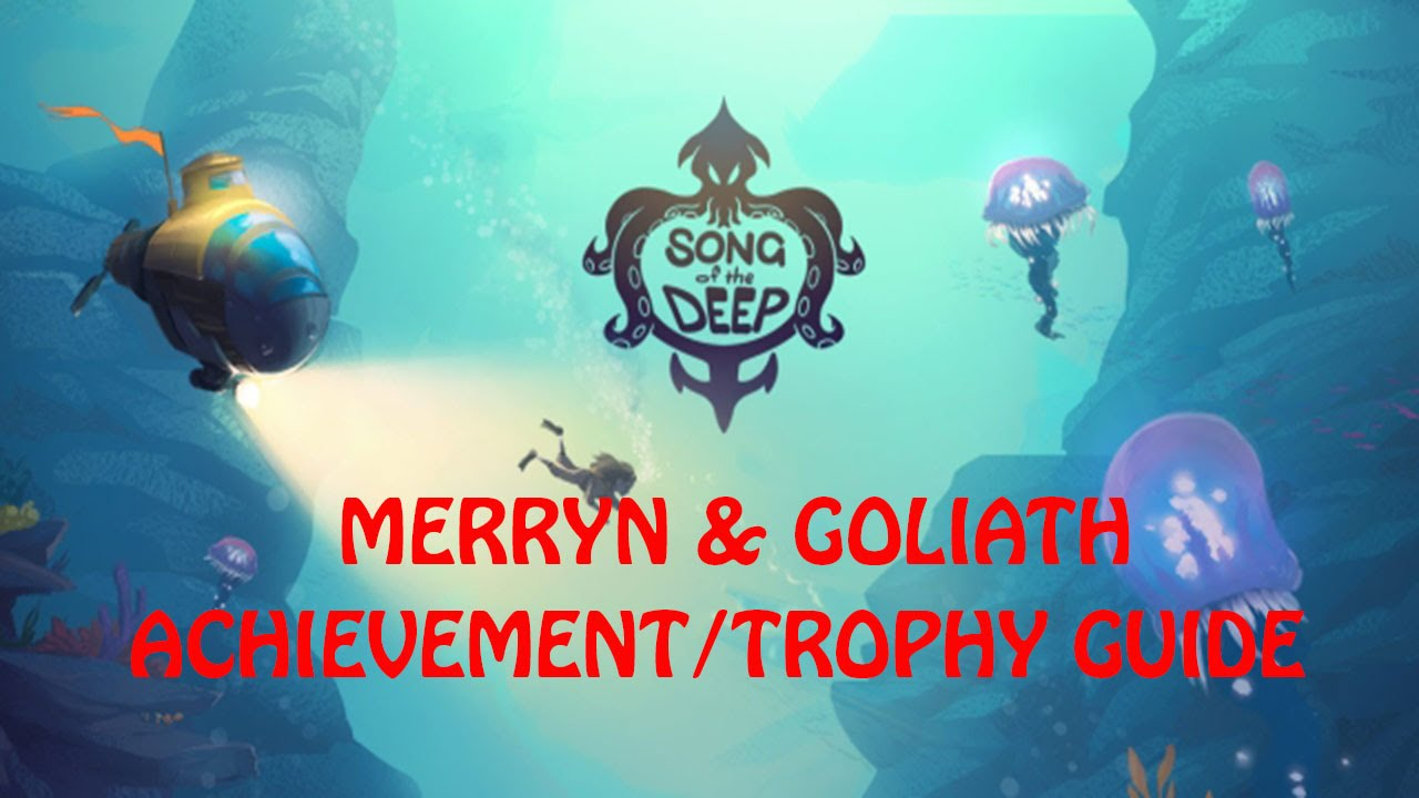 song of the deep guide