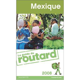 le guide du routard mexique