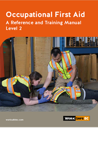 worksafebc occupational first aid level 1 training guide